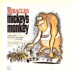 The Miracles Doin' Mickey's Monkey - Image: Mickey monkey miracles