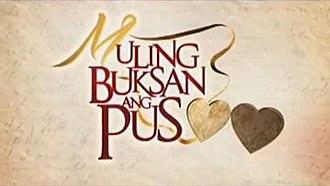 Muling Buksan ang Puso - Muling Buksan ang Puso official title card