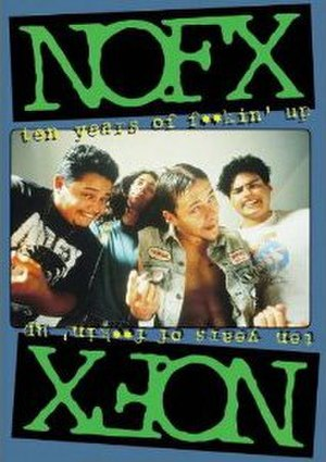 Ten Years of Fuckin' Up - Image: NOFX Ten Years of Fuckin' Up cover