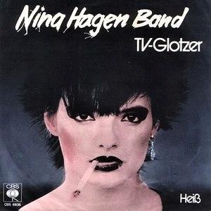 TV-Glotzer - Image: Nina Hagen Band TV Glotzer 1978