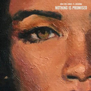Nothing Is Promised - Image: Nothing Is Promised cover