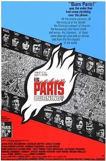 <i>Is Paris Burning?</i> (film) 1966 French-American film directed by René Clément