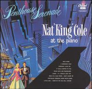 Penthouse Serenade - Image: Penthouse Serenade Nat King Cole