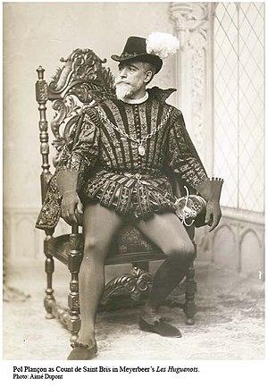 Les Huguenots - Pol Plançon as the Comte de St. Bris in the 1894 Metropolitan Opera house premiere