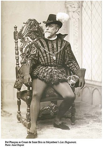 Les Huguenots - Pol Plançon as the Comte de St. Bris in the 1894 Metropolitan Opera house premiere
