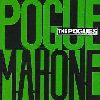 Pogue Mahone - Image: Pogue Mahone Album Cover