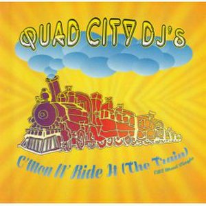C'mon N' Ride It (The Train) - Image: Quad City DJ's C'mon N' Ride It (The Train)