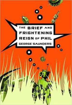 The Brief and Frightening Reign of Phil - US release cover