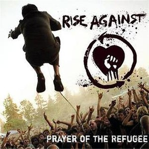 Prayer of the Refugee - Image: Rise Against Prayer of the Refugee Cover