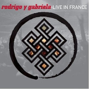 Live in France (Rodrigo y Gabriela album) - Image: Rog y gab live in france