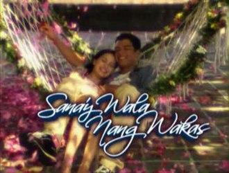 Sana'y Wala Nang Wakas - Image: Sana'y Wala Nang Wakas titlecard