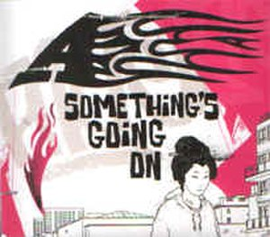 Something's Going On (song) - Image: Somethingsgoingonsin gle