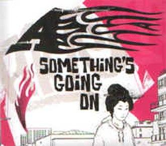 Something's Going On (song) - Image: Somethingsgoingonsin gle