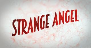 <i>Strange Angel</i> 2018 TV Series