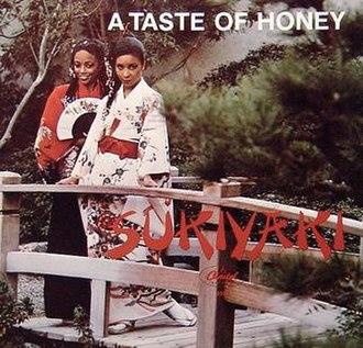 Sukiyaki (song) - Image: Sukiyaki a taste of honey