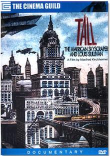 Tall: The American Skyscraper and Louis Sullivan - Wikipedia
