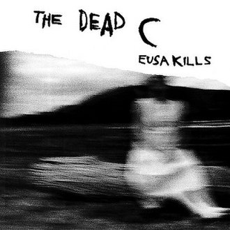Eusa Kills - Image: The Dead C Eusa Kills