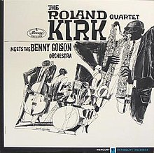 The Roland Kirk Quartet Meets the Benny Golson Orchestra.jpg