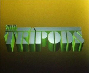 The Tripods (TV series) - The Tripods Titles