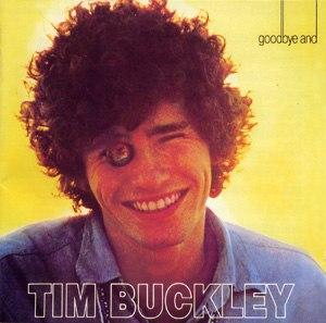 Goodbye and Hello (Tim Buckley album) - Image: Tim Buckley Goodbye And Hello