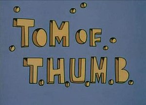 The King Kong Show - Title card for the Tom of T.H.U.M.B. segment of the show.