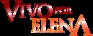 <i>Vivo Por Elena</i> television series