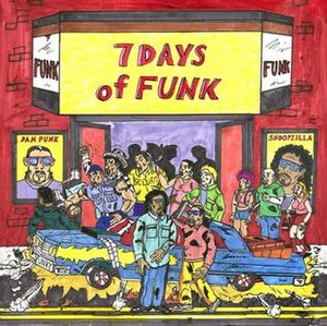 7 Days of Funk - Image: '7 Days of Funk', Frontal artwork, Oct 22, 2013