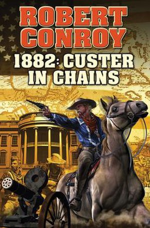 1882: Custer in Chains - Image: 1882 Custer in Chains