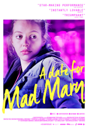 A Date for Mad Mary - Irish poster