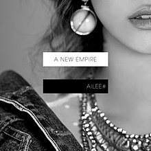 A new empire wikipedia a new empire ailee 4th mini albumg stopboris Gallery