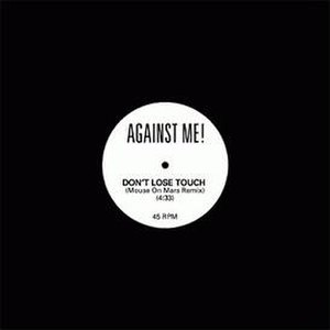 Don't Lose Touch - Image: Against Me! Don't Lose Touch cover