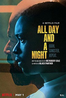 <i>All Day and a Night</i>