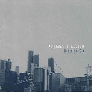 District Six (album) - Image: Amphibious assault district six