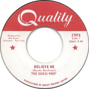 Believe Me (The Guess Who song) - Image: Believe Me (The Guess Who song)