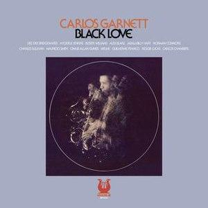 Black Love (Carlos Garnett album) - Image: Black Love (Carlos Garnett album)