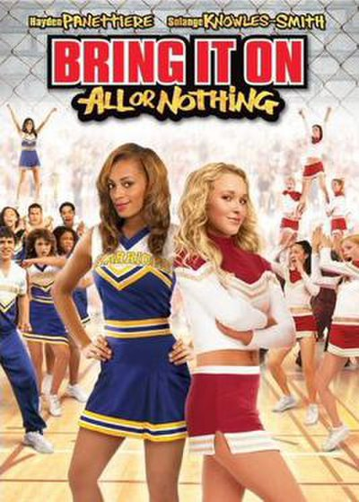 Picture of a movie: Bring It On: All Or Nothing