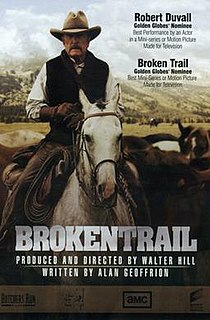 <i>Broken Trail</i> 2006 television film directed by Walter Hill
