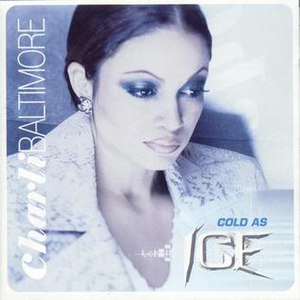 Cold as Ice (album) - Image: Charli Baltimore Cold As Ice