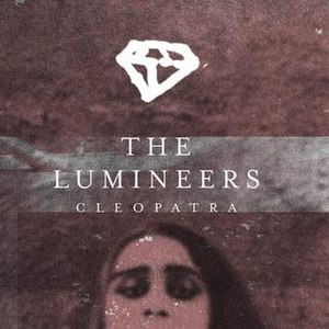 Cleopatra (The Lumineers song) - Image: Cleopatra by The Lumineers