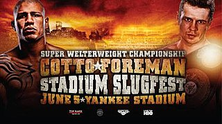 Miguel Cotto vs. Yuri Foreman Boxing competition