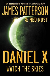 <i>Daniel X: Watch the Skies</i> novel by James Patterson