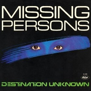 Destination Unknown (song) - Image: Destination Unknown (Missing Persons song) coverart