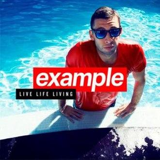 Live Life Living - Image: Example Live Life Living 2