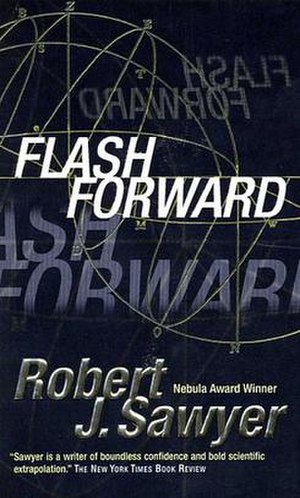 Flashforward (novel) - Cover of the Hardback edition.