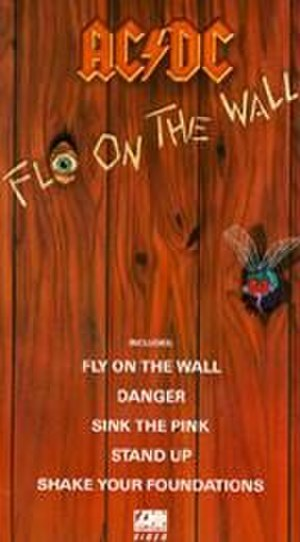 Fly on the Wall (AC/DC album) - Video version of Fly on the Wall