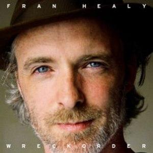Wreckorder - Image: Fran Healy Wreckorder