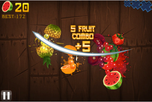 Fruit Ninja - Fruit Ninja is played by using a touch pad to slice on-screen fruit.  Additional points are awarded for slicing multiple fruit in one swipe.