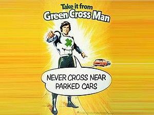 Green Cross Code - Image: Green cross man take it
