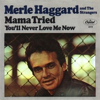 Mama Tried (song) - Image: Haggard Mama Tried cover