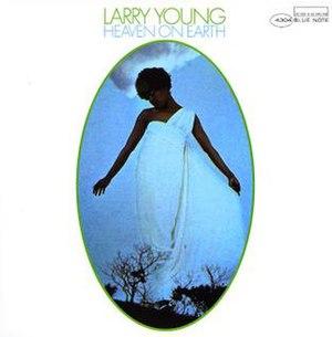 Heaven on Earth (Larry Young album) - Image: Heaven on Earth (Larry Young album)